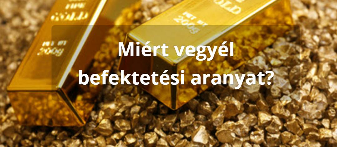 Aranybefektetés II.
