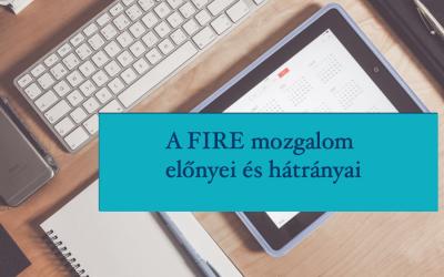 Mi az a FIRE mozgalom?